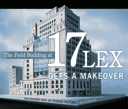 The Field Building at 17 Lex Gets a Makeover
