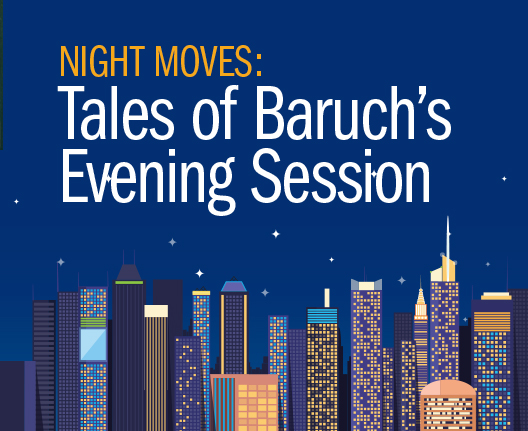 Night Moves: Tales of Baruch's Evening Session