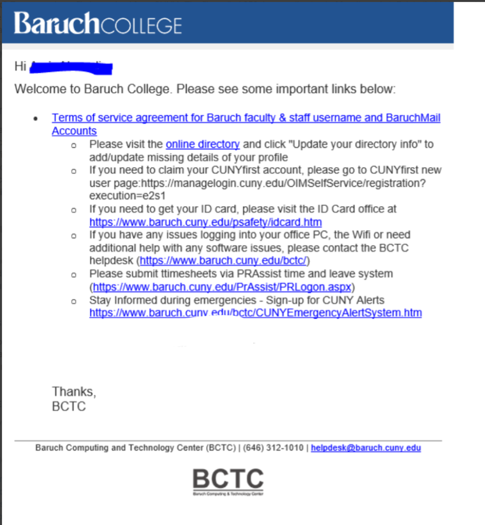 Email to the user's Baruch account with links for more information.