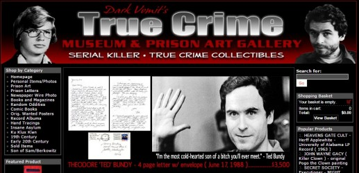"Kelly Hutchinson, the founder of the Dark Vomit True Crime Gallery, said, ""I do my best to not pry in the lives of my customers but I have found that there are literally all kinds of walks of life interested."