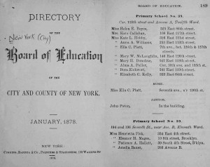 Miss. Helen E. Boyce, Principal of Primary School 38, corner of 118th street and Avenue A, Twelfth Ward.  Courtesy of Directory of the Board of Education of the City and County of New York, 1878.