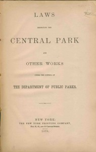 Laws Respecting the Central Park and Other Works Under the Control of the Department of Public Parks, 1870.