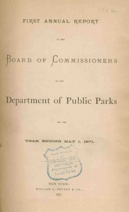 First Annual Report of the Board of Commissioners of the Department of Public Parks, 1871.