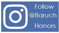 Follow @BaruchHonors Instagram