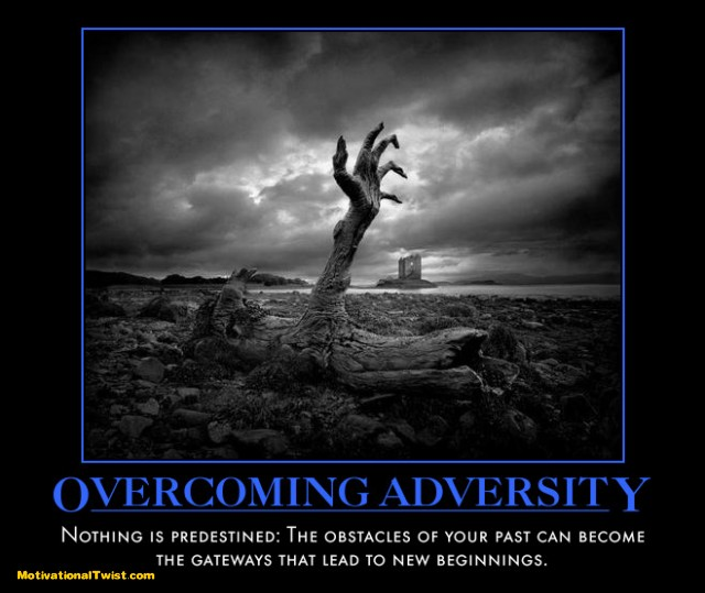 Quotes About Getting through Adversity